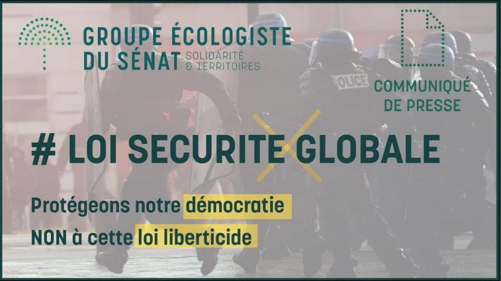 Le groupe écologiste contre la loi Sécurité globale